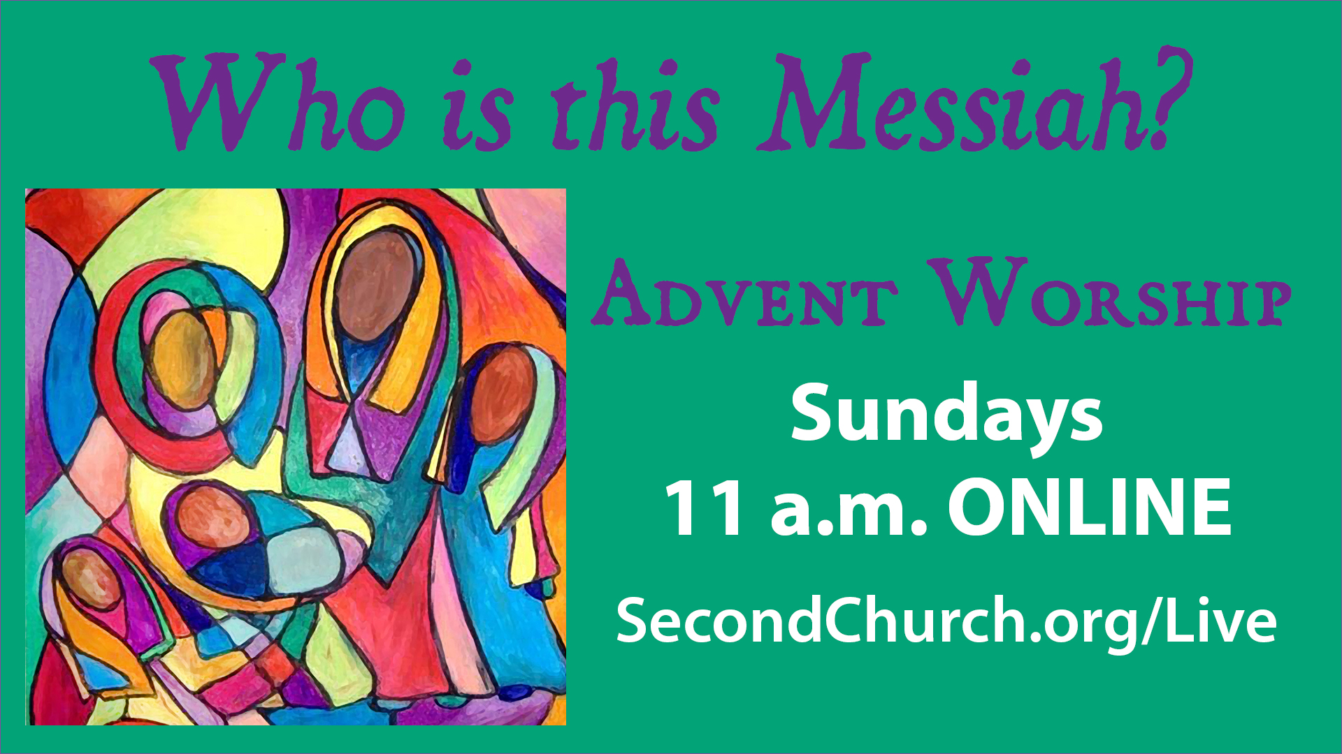Sunday Worship in Advent