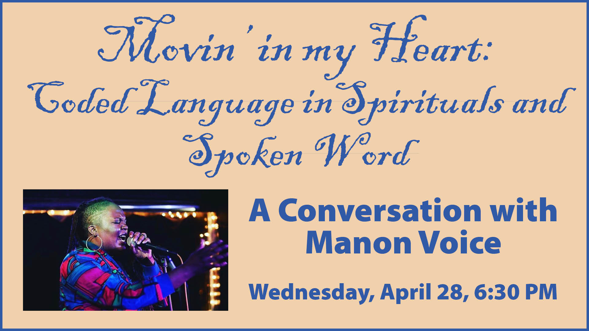 Movin' in my Heart: Coded Language in Spirituals and Spoken Word