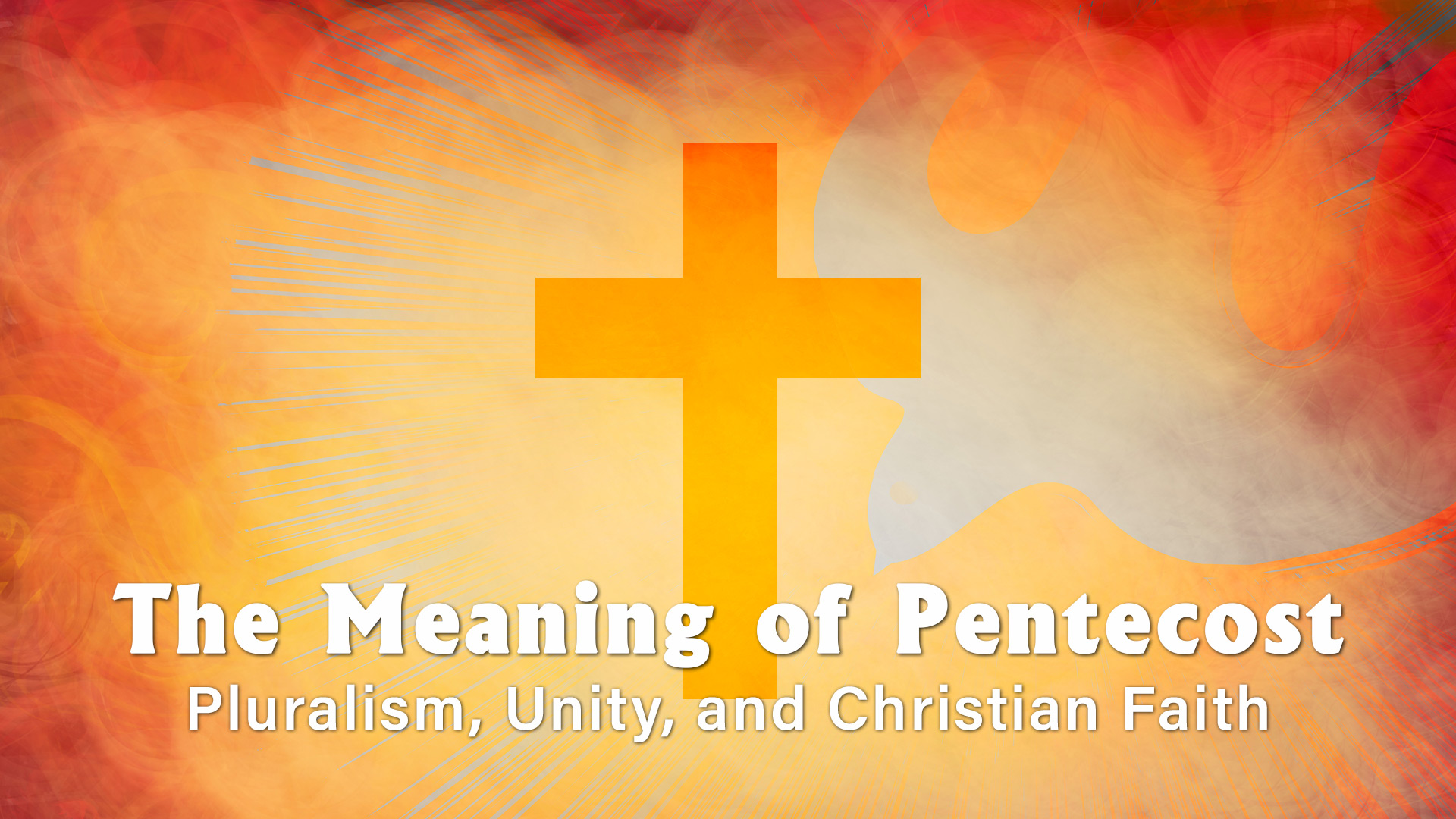 Exploring the Meaning of Pentecost:
