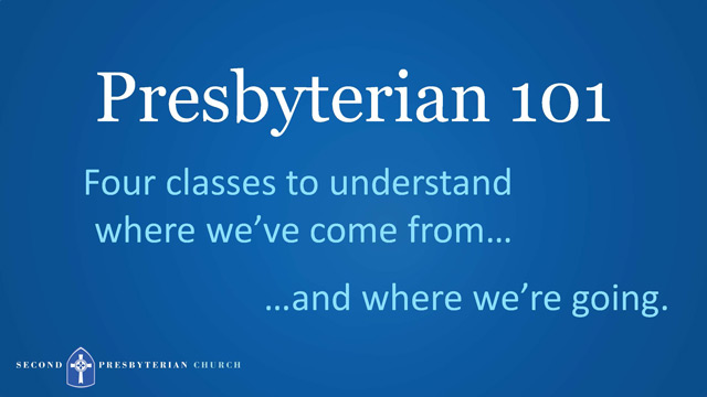 Presbyterian 101